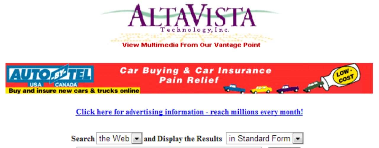 O AltaVista já foi um dos principais sites de busca da web. Criado em 1995, fornecia os resultados de busca do Yahoo!, companhia que comprou o buscador em 2003. O AltaVista chegou a ser encerrado em 2011, mas voltou à ativa no ano seguinte e atualmente está no ar com a URL original mas a logo e o motor de busca do gigante de internet que é há uma década