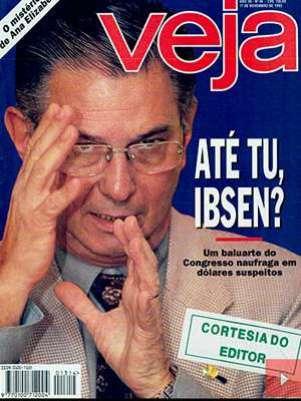 Revista Veja divulgou que Ibsen tinha movimentado US$ 1 milhão, o que foi provado ser mentira anos depois Foto: Reprodução