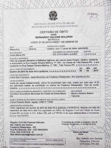 Certidão de óbito de Bernardo Uglione Boldrini, 11 anos, diz que ele morreu no dia em que desapareceu, 4 de abril