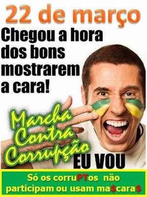 """Cartaz convoca """"os bons"""" para """"Marcha Contra Corrupção"""" Foto: Facebook / Reprodução"""