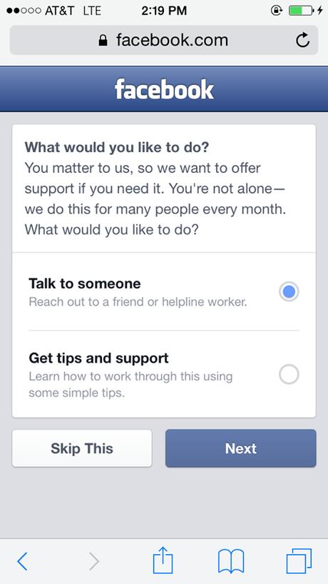 A rede social ainda dará a opção para uma pessoa que, marcar o post como conteúdo suicida, tentar conversar com seu amigo e mostrar que ele é importante Foto: Facebook / Reprodução