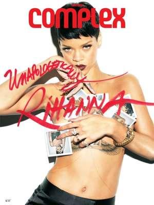 La revista Complex tiene como protagonista a la cantante Rihanna quien con su belleza y sensualidad feroz realizó una picante sesión de fotos.