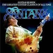 Santana - Guitar Heaven: The Greatest Guitar Classics of...