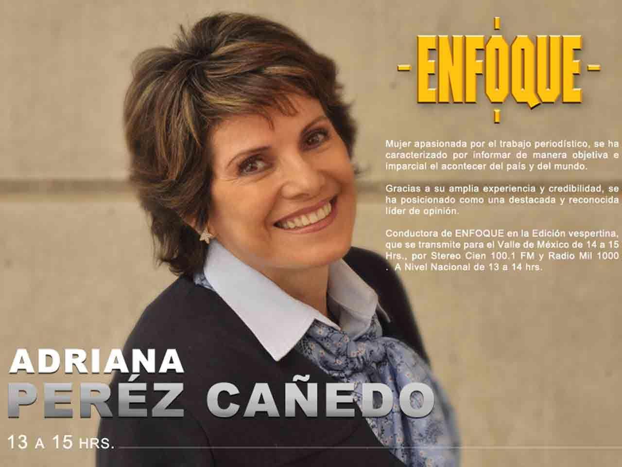 Adriana Perez Cañedo, fiel representante de la mujer mexicana, quien ve en ella una líder nata de opinión, usted la puede escuchar de 13:00 a 15:00 horas en la segunda emisión de Enfoque Noticias. Foto: NRM Comunicaciones