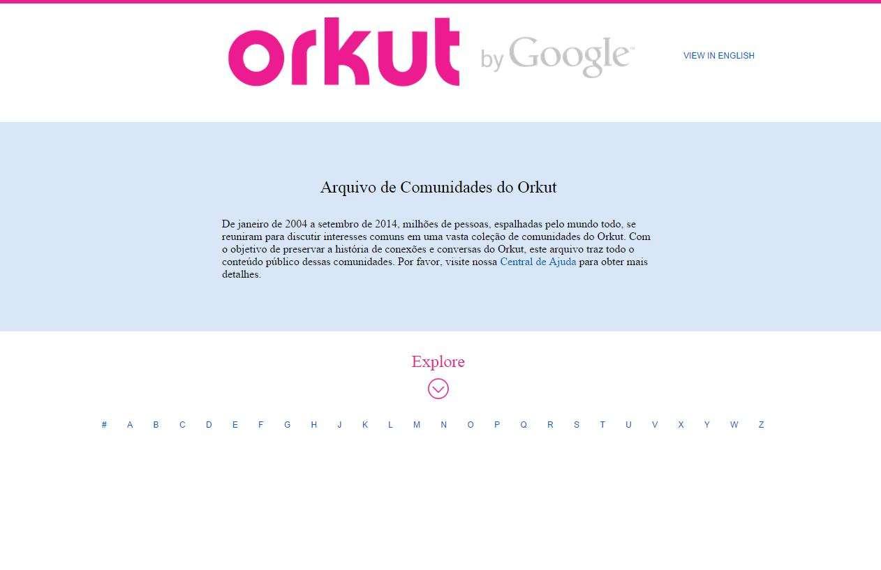 Arquivo de comunidades do Orkut permite ver as comunidades e conversas que existiam Foto: Orkut/Reprodução