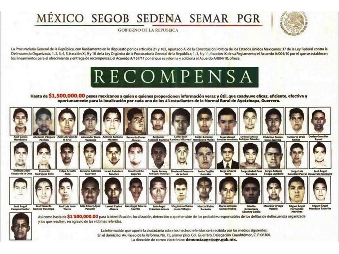 La Procuraduría General de la República ofrece 1.5 millones de pesos a quien proporcione información que coadyuve en la localización de los 43 estudiantes normalistas de Ayotzinapa. Foto: PGR