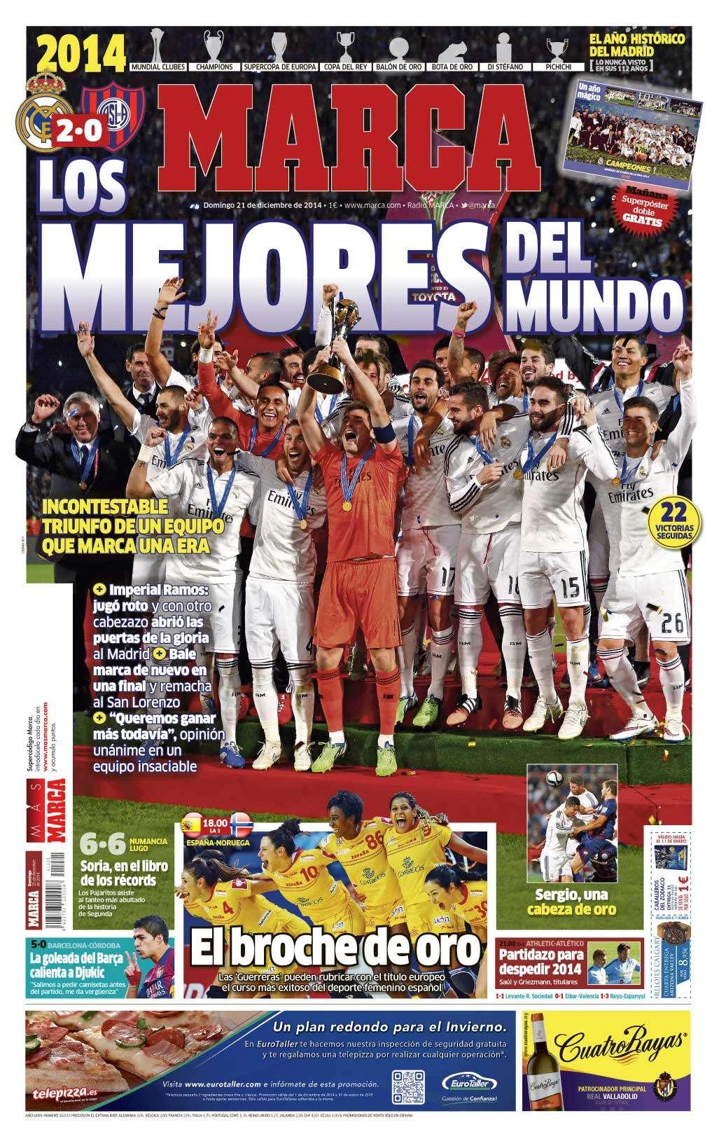 Jornais de Madri, como Marca (imagem) e AS, foram os únicos europeus que deram destaque preponderante ao título mundial do Real Foto: Reprodução