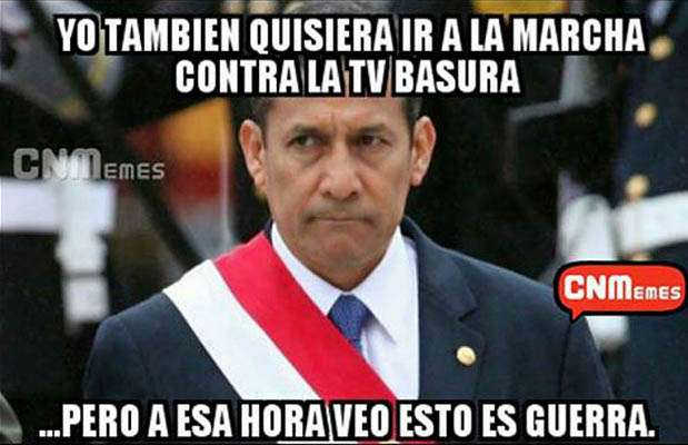 La Marcha contra la TV basura desató memes que incluyeron al presidente Ollanta Humala luego de que señalara su interés por asistir a la movilización. Foto: Facebook / Twitter