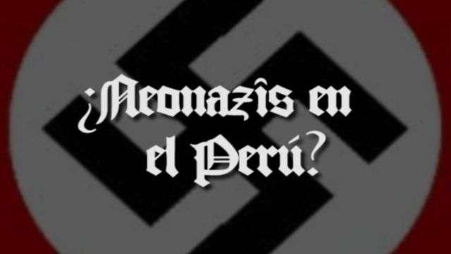Neonazis en el Perú