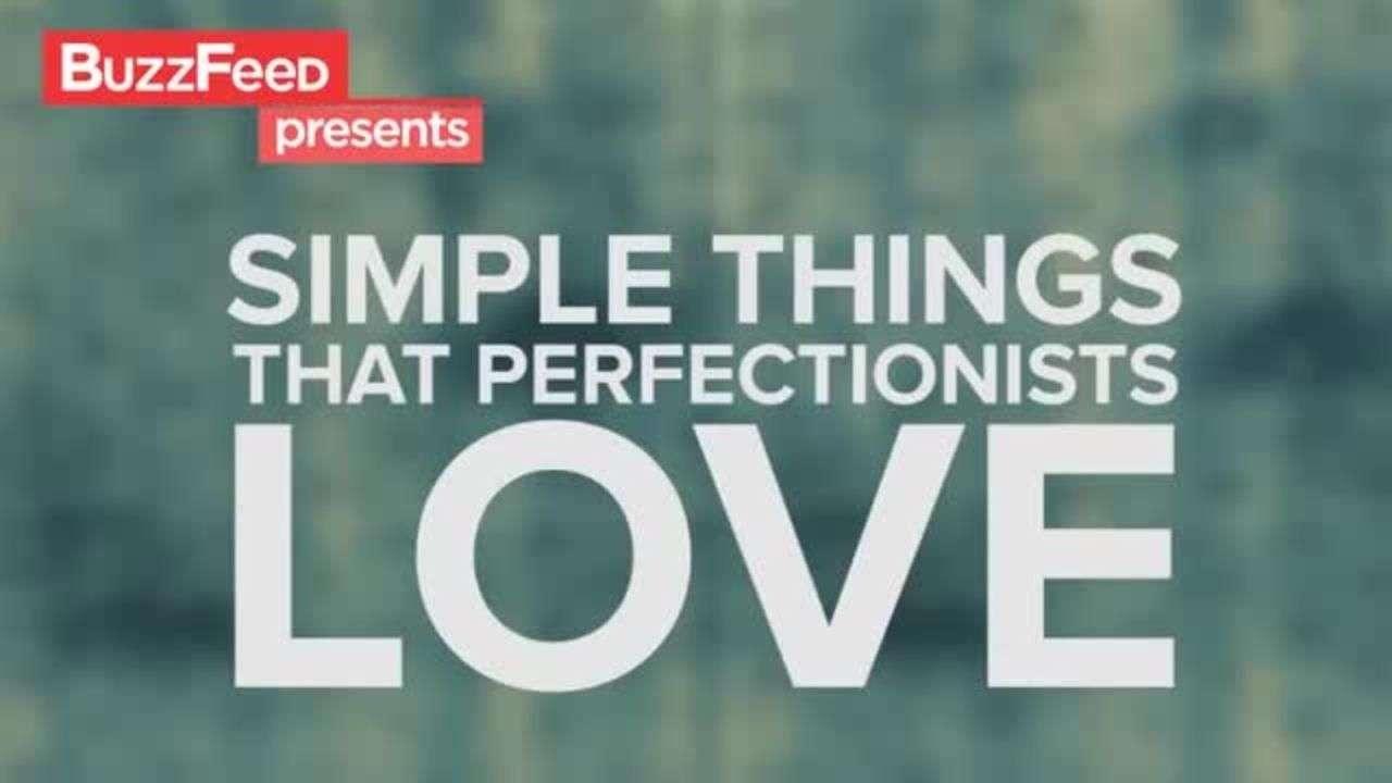14 Cosas que aman los perfeccionistas