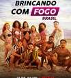 Conheça os participantes de 'Brincando com Fogo Brasil'