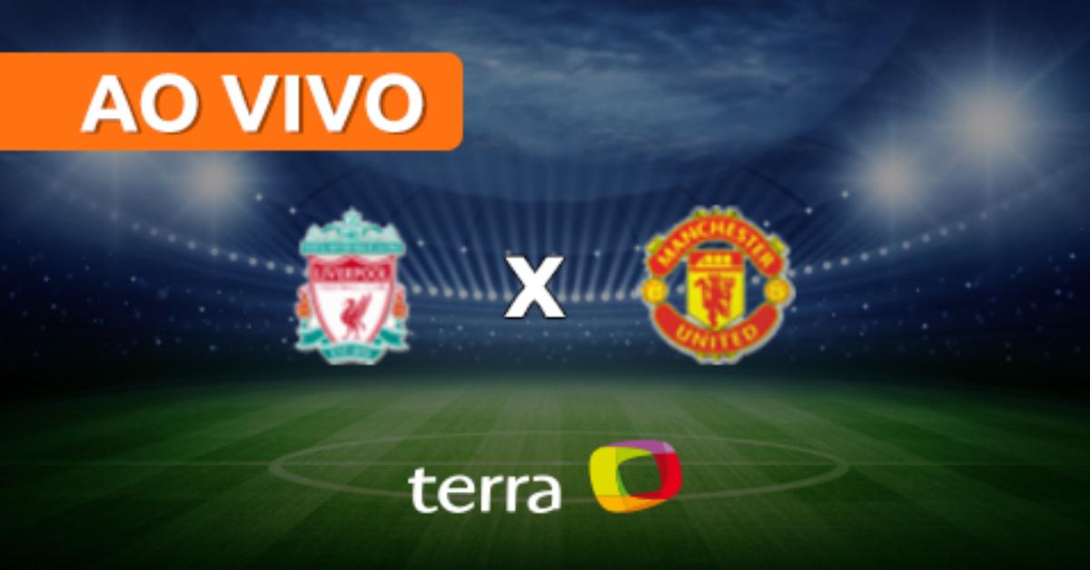 Liverpool X Manchester United Ao Vivo Campeonato Ingles Minuto A Minuto Terra