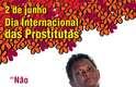 A campanha tem como objetivo reduzir o estigma da prostituição e a associação feita entre as profissionais do sexo e doenças como a Aids