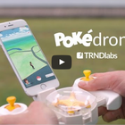 Pokédrone: Un dron para buscar pokémons (VÍDEO)