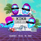 """Kika"": Com MC Zaac, de ""Vai Malandra"", Seakret lança ..."