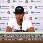 """Roland Garros: Nadal, antes da final: """"Não tenho outras ..."""