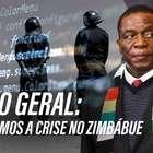 Nós explicamos a crise que está sendo vivida no Zimbábue