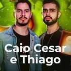 Não pode faltar Caio Cesar e Thiago na sua playlist