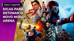 'Apex Legends': dicas para você detonar no modo Arena