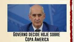 Governo não garante realização da Copa América no Brasil