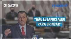 """""""CPI não é chacota"""", diz Aziz sobre prisão de Roberto Dias"""