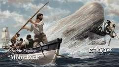 Por que 'Moby Dick' é um clássico da literatura?