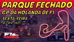 Parque Fechado: treinos da F1 para o GP da Holanda
