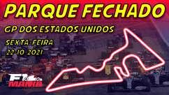 Parque Fechado: treinos da F1 para o GP dos EUA