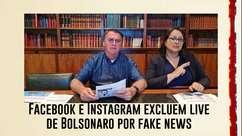 Facebook e Instagram excluem live de Bolsonaro com fake news sobre aids e a vacina da covid