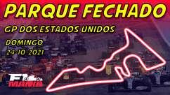 Parque Fechado: tudo sobre o GP dos EUA de F1