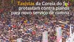 Taxistas sul-coreanos protestam contra serviço de carona