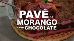 Pavê de morango com chocolate