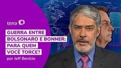 Guerra entre Bolsonaro e Bonner