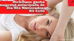 Hickmann ganha mimo de R$ 5150 de Dia dos Namorados: ...