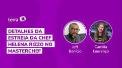Detalhes da estreia da chef Helena Rizzo no MasterChef