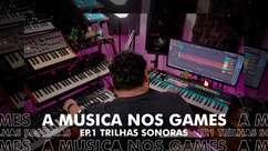 Música e games: Como é feita a trilha sonora de um jogo