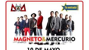 Magneto y Mercurio regresan con sus éxitos al Perú
