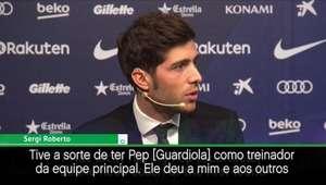"""Sergi Roberto: """"Tive a sorte de ter Guardiola como ..."""