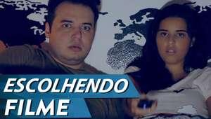 ESCOLHENDO FILME