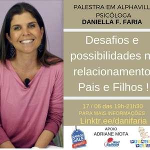 Desafios e possibilidades no relacionamento pais e filhos!