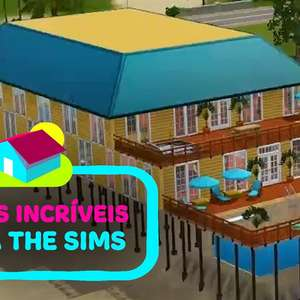 Casas incríveis para The Sims