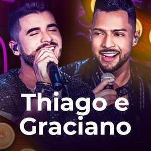 Mais de 0 músicas de Thiago e Graciano para ouvir