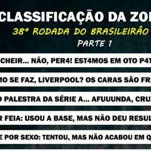 Classificação da Zoeira - 38ª rodada do Brasileirão 2019