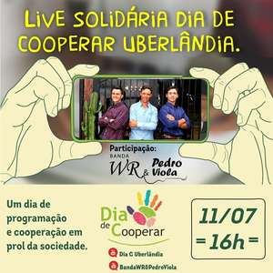 Cooperativas de Uberlândia-MG realizarão Live Solidária ...