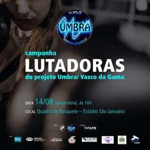 Umbra/Vasco lança campanha em combate à violência contra ...