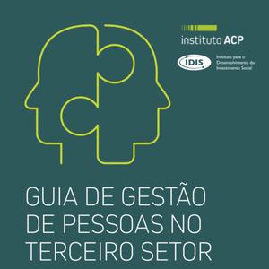 IDIS e Instituto ACP lançam guia para gestão de pessoas ...