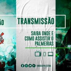 Palmeiras x Corinthians: saiba onde assistir