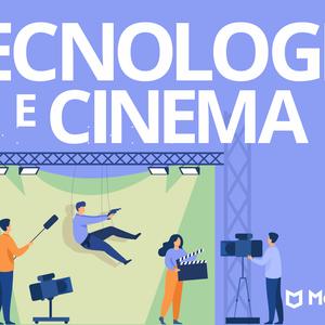 A tecnologia transforma o cinema