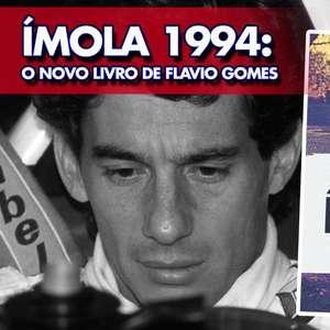 GP às 10: Flavio Gomes lança livro 'Ímola 1994' e revela ...