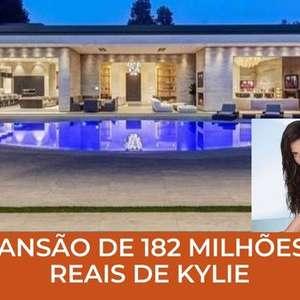 Por dentro da mansão de R$ 182 milhões de Kylie Jenner